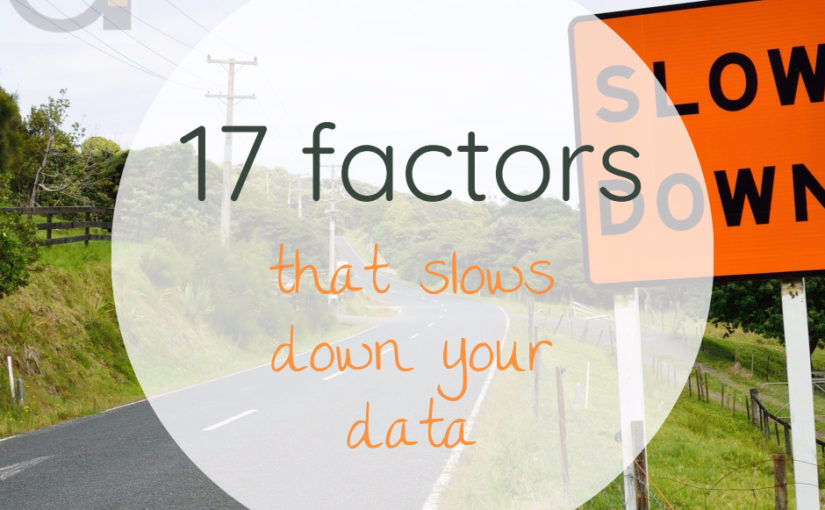 17 Factors That Slows Down Your Data Transfer Rates